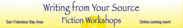 Writing from Your Source: Fiction Workshop